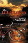 The Little Known - Janice Daugharty