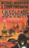 Silverheart (A Novel Of The Multiverse) - Storm Constantine