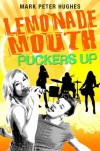 Lemonade Mouth Puckers Up - Mark Peter Hughes