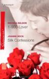 1-900-Lover/Silk Confessions - Rhonda Nelson, Joanne Rock