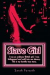 Slave Girl - Sarah Forsyth, Tim Tate
