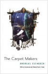 The Carpet Makers - Andreas Eschbach, Doryl Jensen