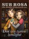 Den siste tsarens hemlighet (Sub Rosa-detektiverna, #1) - Veronica von Schenck