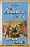 Murder on the Brighton Express (Inspector Robert Colbeck, #5) - Edward Marston