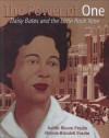 The Power of One: Daisy Bates and the Little Rock Nine - Dennis Brindell Fradin, Judith Bloom Fradin
