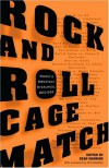 Rock and Roll Cage Match: Music's Greatest Rivalries, Decided - Sean Manning