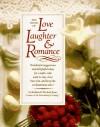 Book of Love, Laughter and Romance - Barbara Jonas, Michael Jonas