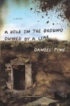 A Hole in the Ground Owned by a Liar - Daniel Pyne
