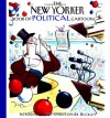 The New Yorker Book of Political Cartoons - Robert Mankoff