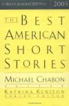 The Best American Short Stories 2005 - Michael Chabon, Katrina Kenison