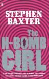 H-Bomb Girl - Stephen Baxter