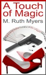 A Touch Of Magic - M. Ruth Myers