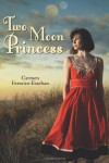 Two Moon Princess - Carmen Ferreiro-Esteban