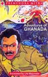 Adventures of Ghanada - Premendra Mitra, Leela Majumdar