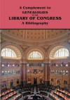 Genealogies In The Library Of Congress: A Bibliography - Marian Kaminkow