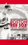 Boston Red Sox Trivia Teasers - Richard Pennington