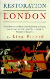 Restoration London: Everyday Life In The 1660s - Liza Picard