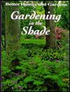 Gardening in the Shade - Anne Moyer Halpin