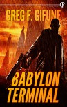 Babylon Terminal - Greg F. Gifune