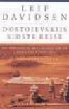Dostojevskijs sidste rejse - Leif Davidsen