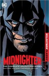 Midnighter : The Complete Wildstorm Series - Garth Ennis, Chris Sprouse, Keith Giffen, Lee Garbett
