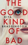 The Good Kind of Bad - Rita Brassington