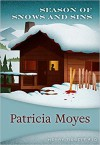 Season Of Snows And Sins - Patricia Moyes
