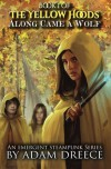 Along Came a Wolf (The Yellow Hoods) - Adam Dreece