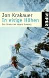 In eisige Höhen. Das Drama am Mount Everest (Taschenbuch) - Jon Krakauer, Stephan Steeger