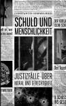 Schuld und Menschlichkeit: Justizfälle über Moral und Gerechtigkeit - Buchcover by Coverkitchen, Constantin Himmelried
