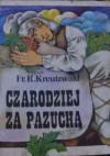 Czarodziej za pazuchą - Friedrich Reinhold Kreutzwald