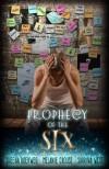 Prophecy of the Six (Prophecy Breakers,#2) - Sheena Boekweg, Melanie Crouse, Sabrina West