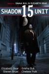 Shadow Unit 15 - Emma Bull