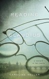 Reading Claudius: A Memoir in Two Parts - Caroline Heller