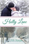 Holly Lane - J B Morgan