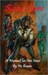 Blood Curse: A Werewolf for Hire Novel - MR Nic Brown
