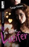In Liebe, Luzifer - Tanja Kromm