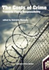 The Costs of Crime: Towards Fiscal Responsibility - Gabrielle M. Maxwell
