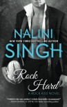 Rock Hard (Rock Kiss Book 2) (Volume 2) - Nalini Singh