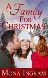 A Family for Christmas - Mona Ingram