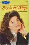 Love in the Wings - Virginia Kester Smiley