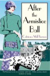 After the Armistice Ball (Dandy Gilver Murder Mystery 1) by Catriona McPherson (2006) Paperback - Catriona McPherson