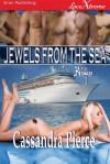 Jewels from the Sea  - Cassandra Pierce