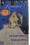 The Story Princess - Rebecca Winters