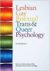 Lesbian, Gay, Bisexual, Trans and Queer Psychology: An Introduction - Victoria Clarke,  Elizabeth Peel,  Damien W. Riggs,  Sonja J. Ellis
