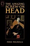The Amazing Screw-On Head - Mike Mignola