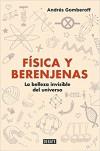 Física y berenjenas - Andrés Gomberoff