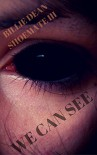 We Can See: a Short Story - Billie Dean Shoemate III