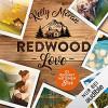 Redwood Love. Es beginnt mit einem Blick  - Kelly Moran
