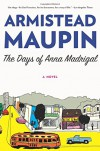 The Days of Anna Madrigal: A Novel (P.S.) - Armistead Maupin
